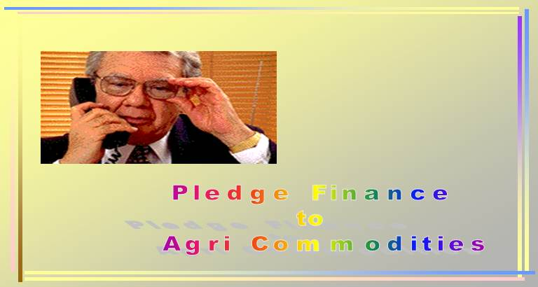 Pledge Finance Agri Commodities