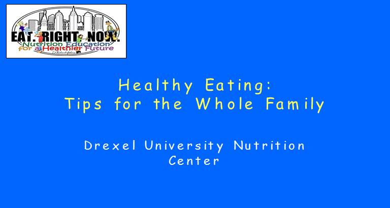 Healthy Eating :  Tips for the Whole Family
