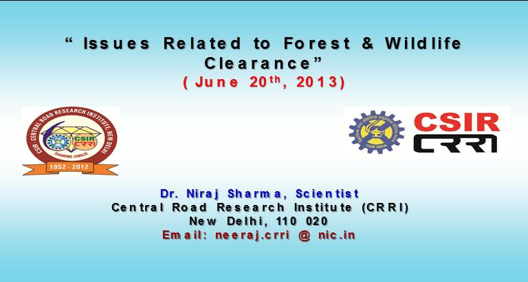 Issues Related to Forest & Wildlife Clearance( June 20th, 2013)