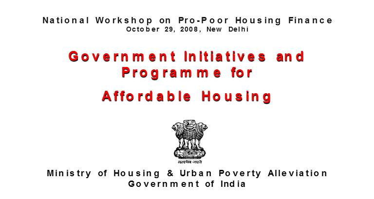Government Initiatives andProgramme for Affordable Housing