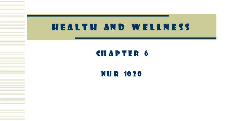 CHAPTER 6 : Health and Wellness