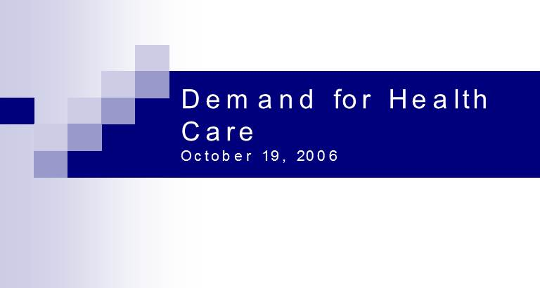 Demand for HealthCare