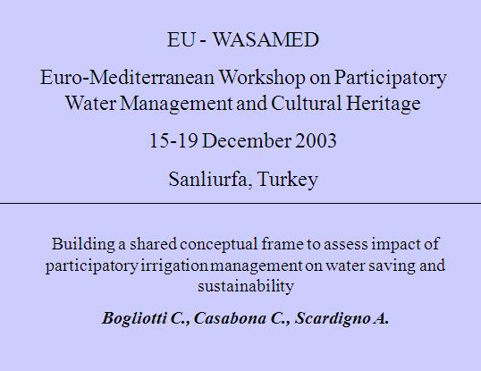 Need of conceptual frame for each WASAMED Workshop