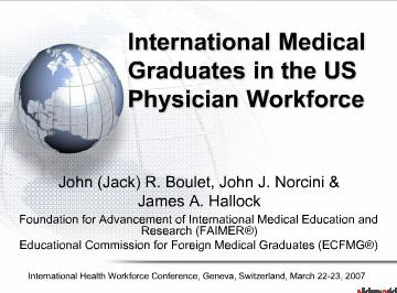 International Medical Graduates in the US Physician Workforce