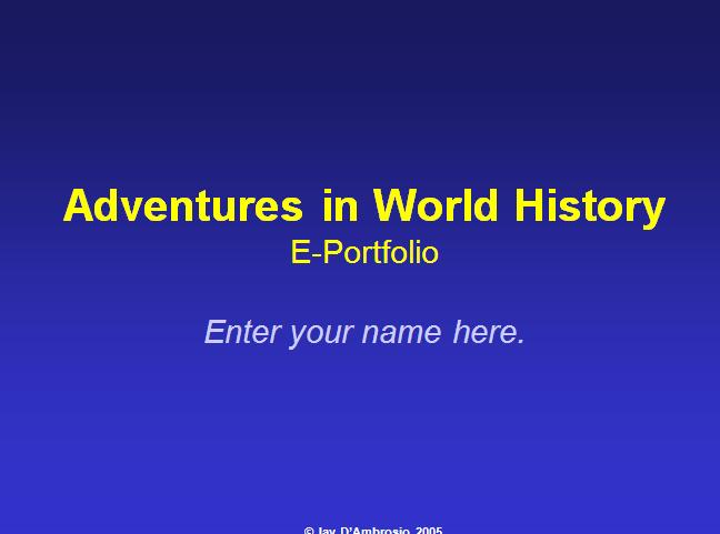 Adventures in World History E-Portfolio