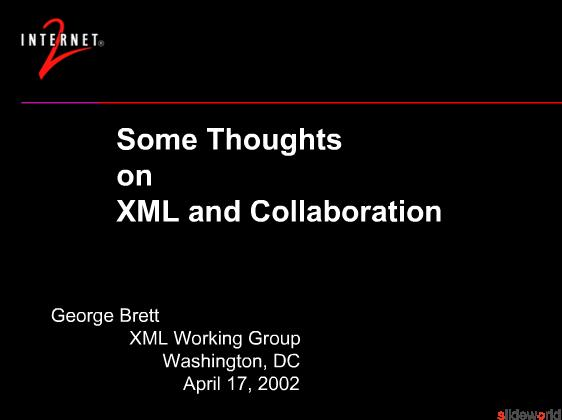 Some Thoughts on XML and Collaboration 