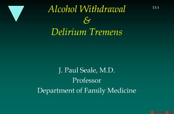 Alcohol Withdrawal and Delirium Tremens 