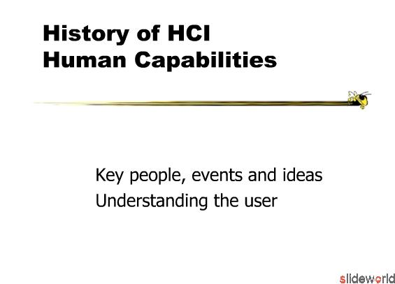 History of HCI Human Capabilities 