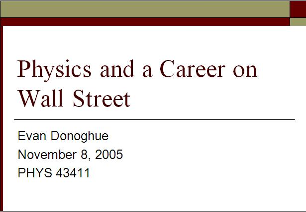 Physics and a Career on Wall Street 