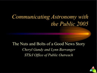 Communicating Astronomy with the Public 2005