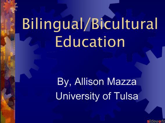 Bilingual Bicultural Education