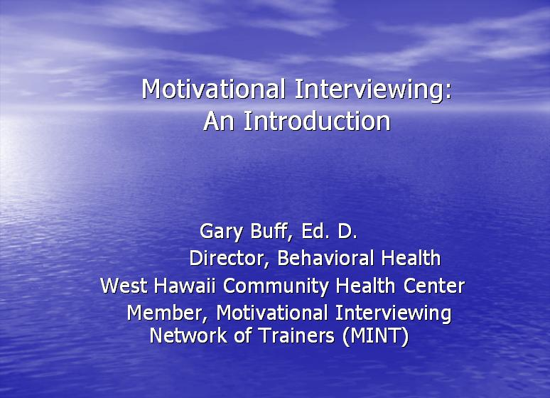 Motivational Interviewing An Introduction 