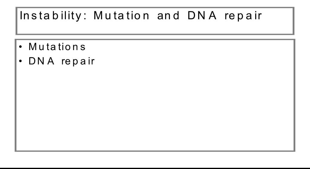 Instability Mutation and DNA repair