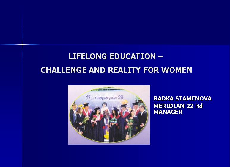 LIFELONG EDUCATION – CHALLENGE AND REALITY FOR WOMEN