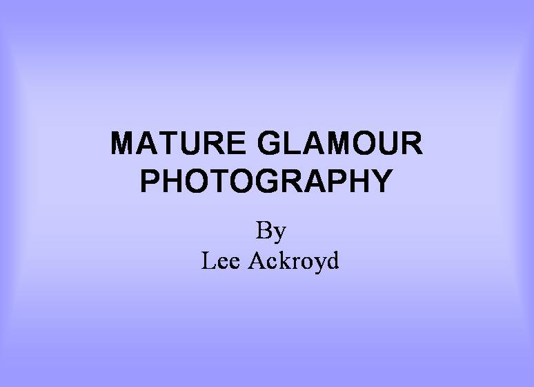 MATURE GLAMOUR PHOTOGRAPHY