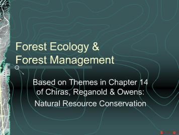 Forest Ecology and Forest Management