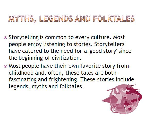 Myths, Legends and Folktales