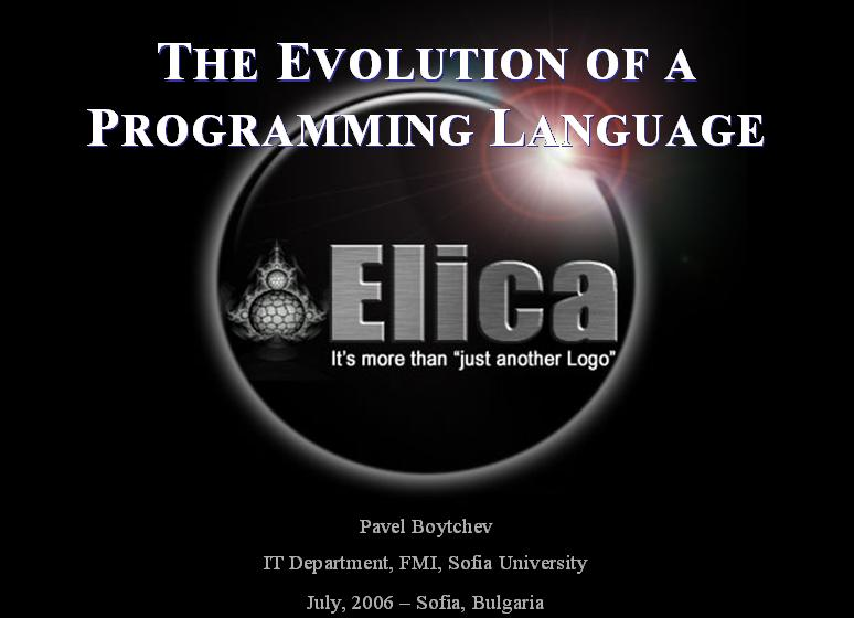 THE EVOLUTION OF A PROGRAMMING LANGUAGE