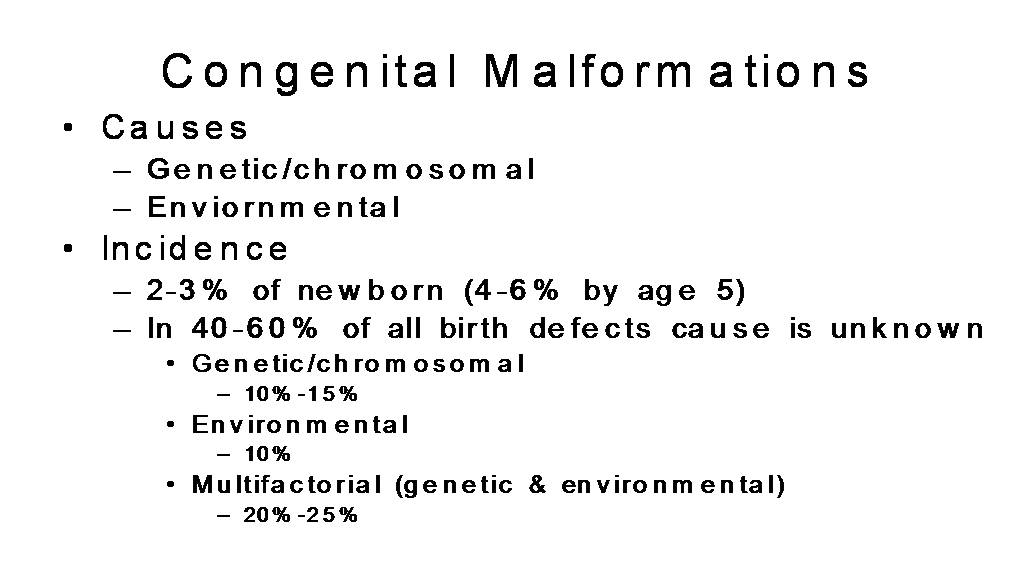 Congenital Malformations 