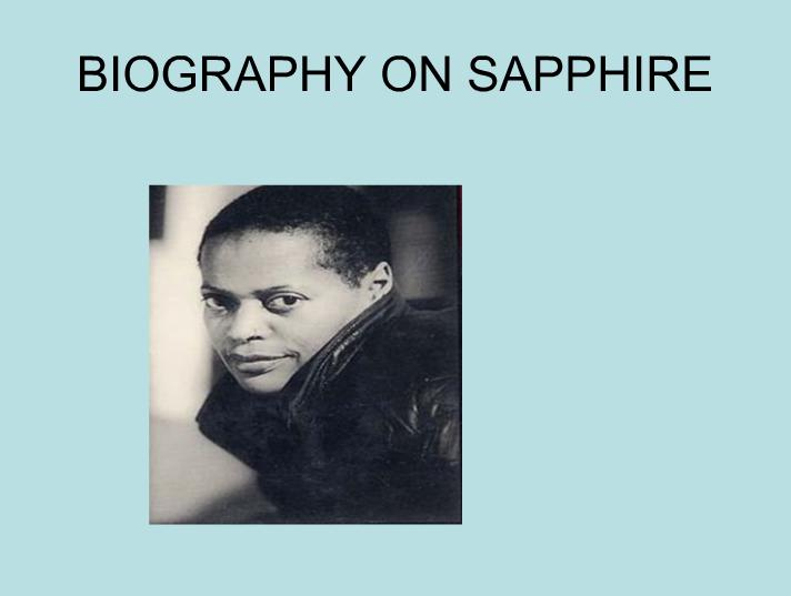 BIOGRAPHY ON SAPPHIRE