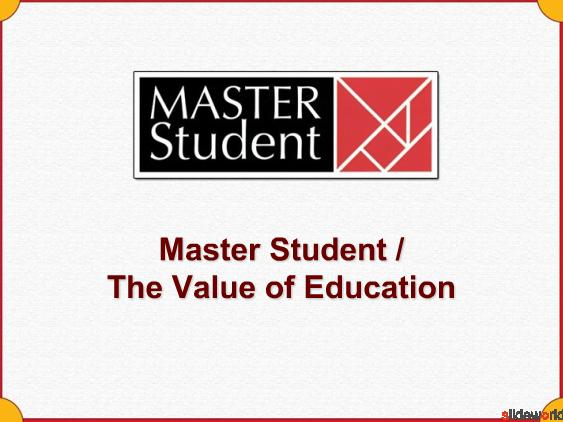 Master Student   The Value of Education