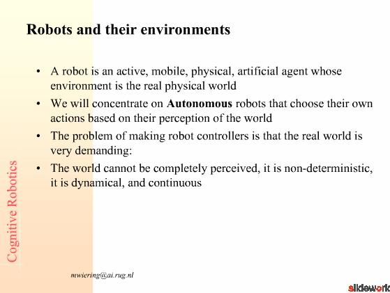 Introduction to Robotics Cognitive Robotics 2007