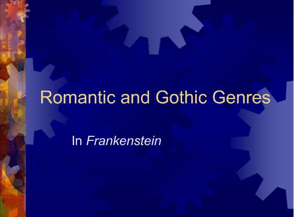 Romantic and Gothic Genres