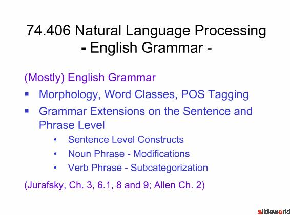 74.406 Natural Language Processing - English Grammar -