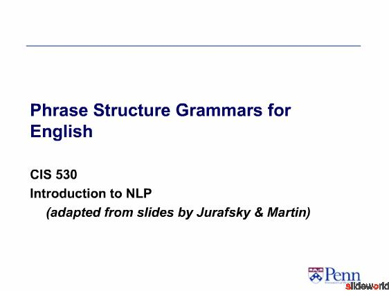 Phrase Structure Grammars for English