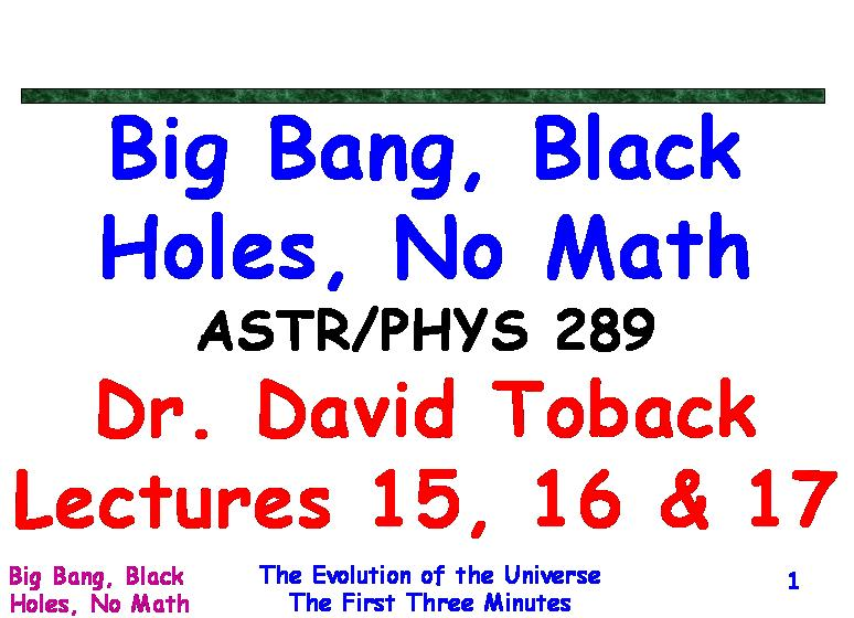 Big Bang, Black Holes, No Math Physics 289 