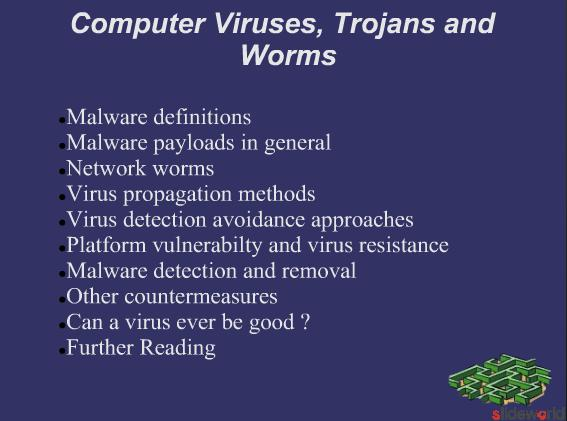Computer Viruses, Trojans and Worms