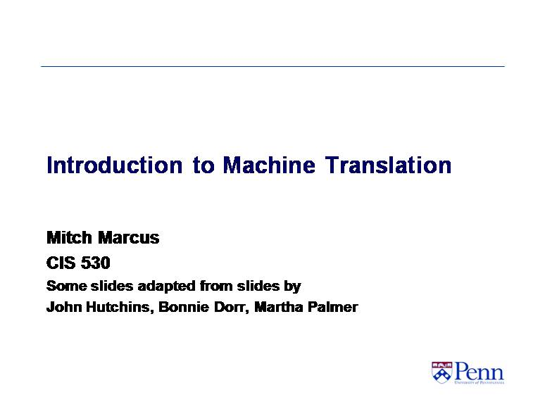 Introduction to Machine Translation 