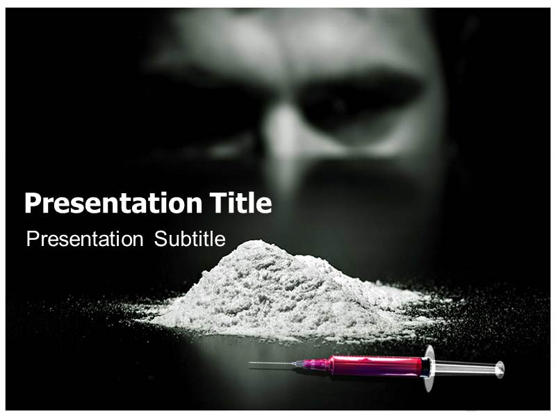 Drug addict ppt powerpoint templates powerpoint template for my toneelgroepblik Choice Image