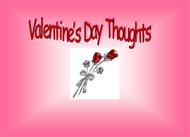 Valentines Day Thoughts  Valentine's day PPT (Powerpoint)   powerpoint presentation