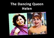 The Dancing Queen  Helen  powerpoint presentation