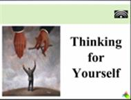 Thinking for Yourself powerpoint presentation