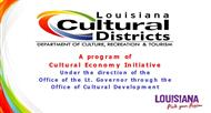 A program of Cultural Economy Initiative Under the direction of the Office of the Lt. Governor through the Office of Cultural Development powerpoint presentation