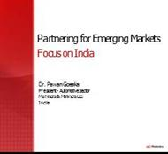 Partnering for Emerging Markets Focus on India powerpoint presentation