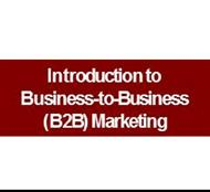 Introduction to Business-to-Business (B2B) Marketing powerpoint presentation