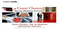 Career Clusters: Tool for Seamless Educational Transition powerpoint presentation