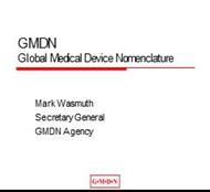 GMDN Global Medical Device Nomenclature powerpoint presentation