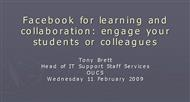 Facebook for learning and collaboration: engage your students or colleagues powerpoint presentation