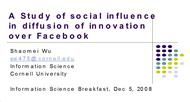A Study of social influence in diffusion of innovation over Facebook powerpoint presentation
