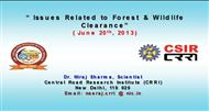 Issues Related to Forest & Wildlife Clearance( June 20th, 2013) powerpoint presentation