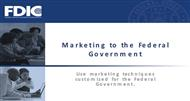 Marketing to the Federal Government powerpoint presentation