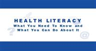 HEALTH LITERACY : You Need To Know and What You Can Do About It powerpoint presentation