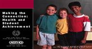 Making theConnection: Health and Student Achievement powerpoint presentation