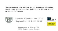 Micro-Systems in Health Care:  Health Care in the 21st Century powerpoint presentation