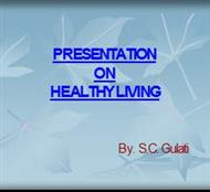 PRESENTATION ON HEALTHY LIVING powerpoint presentation