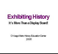 Exhibiting History It?s More Than a Display powerpoint presentation